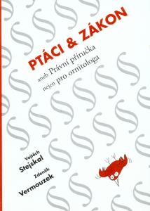 Titulní strana publikace Ptáci a zákon (Stejskal & Vermouzek 2004)