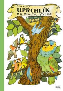 titulka knihy Uprchlík na ptačím stromě
